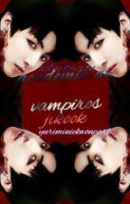 Jikook academía de vampiros by btsjiminye