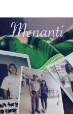 Menanti by gisnabella