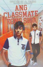 Ang Classmate kong Siga by Ai_Tenshi