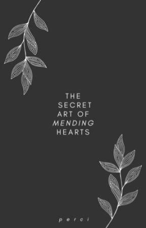 The Secret Art of Mending Hearts by neverrlands