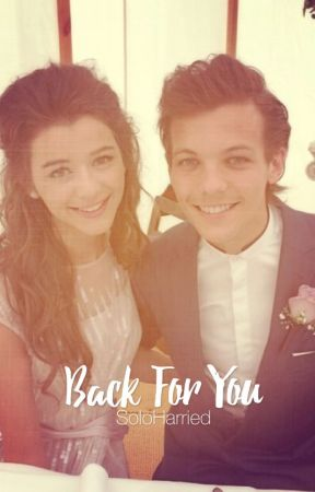 Back For You • Elounor  by SoloHarried