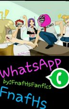 FnafHs WhatsApp by FnafhsFanfics