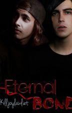 Eternal Bond | [Kellic]  by KilljoyLawliet