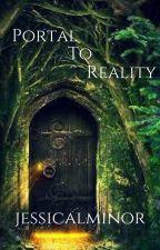 Portal to Reality by jessicalminor