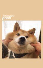 pssh (spam) by katasstrophe