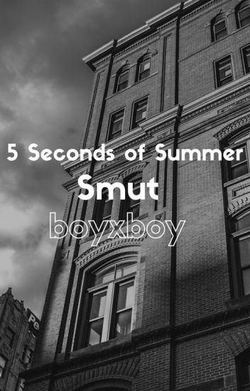 5 Seconds of Summer Smut boyxboy