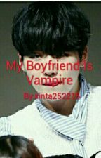 My Boyfriend Is Vampire by SintaPrilka_