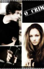 O Crime - Harry Styles FANFIC by lizziestyles02