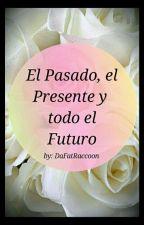 El Pasado, El Presente Y Todo El Futuro [Polar Y Tu] by AmandarinaLaMandarin