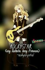 Rockystar (ang Rakista kong Prinsesa) by ashycrystal
