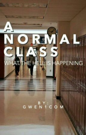 MY CLASS (Some random shit about it) by gwen1com