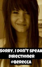 Sorry, I don't speak Directioner (One Direction Fan Fic) by berecca
