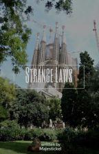 Strange Laws by majestickel