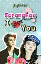 Saranghae,I Love You(OG But S.Update) by Jihyo-Ace
