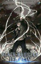 Black Magician : Blow (END) by Dementivia