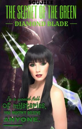 The secret of the green diamond blade by soujiee