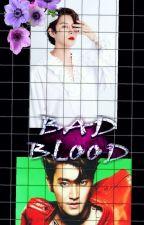 Bad Blood! by Rnkiee