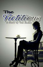 The Fictitious [ON GOING] by valore_id