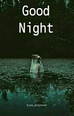 Good Night by black_storyteller