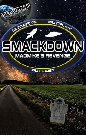 SmackDown: MadMike's Revenge! by LayethTheSmackDown