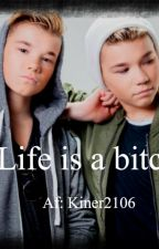 Life is a bitch. Ft Marcus og Martinus by Kiner2106