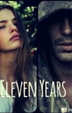 Eleven Years (COMPLETA) by LesFrie