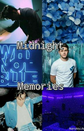 Midnight Memories - Narry [n.s] {EM PAUSA} by NarryMyLifee