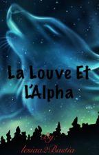 La Louve et L'alpha  by lesiaa2Bastia