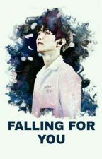 Falling For You  [END] by Kihwon1204