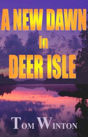 A New Dawn in Deer Isle by TomWinton