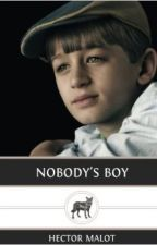 Nobody's Boy (1878) by lanternhill268