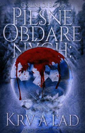 Piesne obdarených: Krv a ľad by CorlineDeBarra