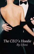 The CEO's Hoodie by efleni