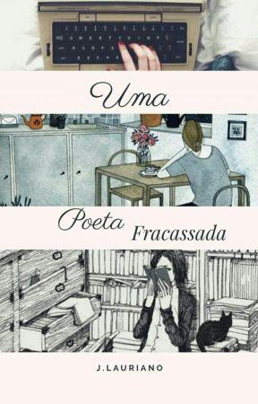 Uma poeta fracassada  by linamaryna
