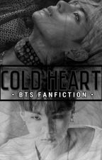 COLD HEART [BTS FF] by Kimkook_ie