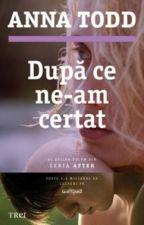 După ce ne-am certart (Tradusă) by CRSM02