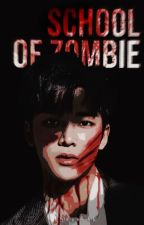 『-』school of zombie ✧ sf9 by ahgasarah
