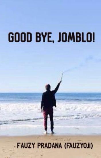 Good Bye, Jomblo!