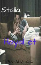 ♥Stalia ile Hayal et ♥ by Stalia_636
