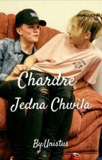 Jedna Chwila   ( Chardre ) W TRAKCIE POPRAWY by Unistus