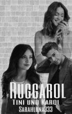 Ruggarol Tini & Karol by SarahLuna333
