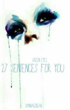 Green eyes - 27 sentences for you by magdicak