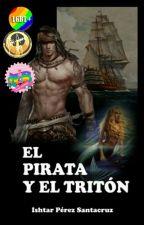 EL PIRATA Y EL TRITÓN ( #PGP2017 ) by Ishtar_16