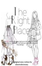 ♥ The Right Place ♥ by uknowulovemary