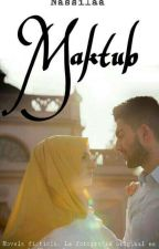 MAKTUB -halal love. [Spanish Version]. by Nassilaa