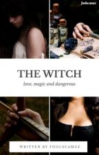 The Witch ➳ Camren by foolscamzz