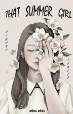 That summer girl (Girl x Girl) (Lesbian story) by ngng733