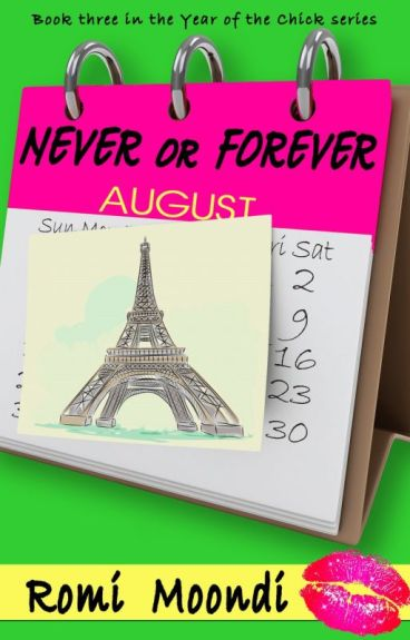 Never or Forever (from 3rd book in the Year of the Chick series) by romimoondi