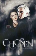 Chosen /CZ; HPFF/ by RavenKatie