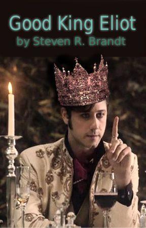 Good King Eliot by StevenBrandt